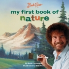 Bob Ross: My First Book of Nature (My First Bob Ross Books) Cover Image