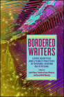Bordered Writers: Latinx Identities and Literacy Practices at Hispanic-Serving Institutions Cover Image