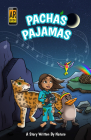 Pacha's Pajamas: A Story Written by Nature (Morgan James Kids) Cover Image