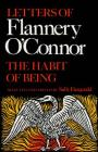 The Habit of Being: Letters of Flannery O'Connor Cover Image
