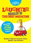 Laughter Really Is The Best Medicine: America's Funniest Jokes, Stories, and Cartoons (Laughter Medicine) Cover Image
