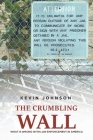 The Crumbling Wall: What is wrong with law enforcement in America Cover Image