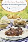 Southern Homecoming Traditions: Recipes and Remembrances Cover Image