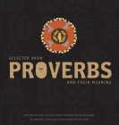 Selected Akan Proverbs And Their Meaning (Volume #1) Cover Image