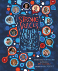 Strong Voices: Fifteen American Speeches Worth Knowing Cover Image