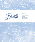 Taking a Breath: A Meditation and Reflection Journal Cover Image