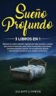 Sueño Profundo: 3 Libros En 1: Hipnosis de sueño profundo, regresión de vidas pasadas y cuentos para vencer el insomnio, para reducir Cover Image