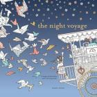 The Night Voyage: A Magical Adventure and Coloring Book (Time Adult Coloring Books #3) Cover Image