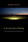 At the Great Door of Morning: Selected Poems and Translations Cover Image