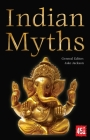 Indian Myths (World's Greatest Myths and Legends) Cover Image