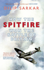 How the Spitfire Won the Battle of Britain Cover Image