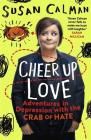 Cheer Up Love: Adventures in depression with the Crab of Hate Cover Image