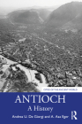 Antioch: A History (Cities of the Ancient World) Cover Image