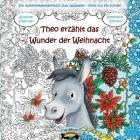 Theo erzählt das Wunder der Weihnacht Cover Image