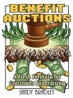 Benefit Auctions: A Fresh Formula for Grassroots Fundraising Cover Image