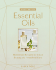 Whole Beauty: Essential Oils: Homemade Recipes for Clean Beauty and Household Care Cover Image