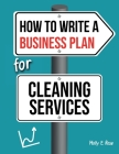 How To Write A Business Plan For Cleaning Services Cover Image