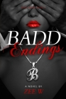 Badd Endings: Book 4 Cover Image