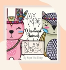 My Tribe: Woodland Animals Play Book Cover Image