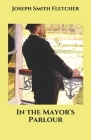 In the Mayor's Parlour Cover Image