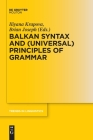 Balkan Syntax and (Universal) Principles of Grammar Cover Image