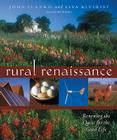 Rural Renaissance: Renewing the Quest for the Good Life Cover Image