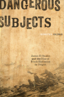 Dangerous Subjects: James D. Saules and the Rise of Black Exclusion in Oregon Cover Image