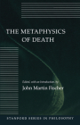 The Metaphysics of Death Cover Image