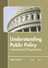 Understanding Public Policy: International Perspectives Cover Image
