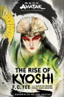 Avatar, The Last Airbender: The Rise of Kyoshi (The Kyoshi Novels Book 1) Cover Image