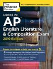 Cracking the AP English Literature & Composition Exam, 2019 Edition: Practice Tests & Proven Techniques to Help You Score a 5 (College Test Preparation) Cover Image