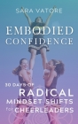 Embodied Confidence: 30 Days of Radical Mindset Shifts for Cheerleaders Cover Image