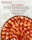 Pâtisserie at Home: Step-by-step recipes to help you master the art of French pastry Cover Image