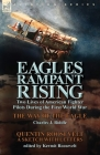 Eagles Rampant Rising: Two Lives of American Fighter Pilots During the First World War-The Way of the Eagle by Charles J. Biddle & Quentin Ro Cover Image