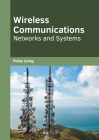 Wireless Communications: Networks and Systems Cover Image
