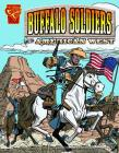 The Buffalo Soldiers and the American West (Graphic History) Cover Image