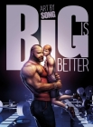 Big Is Better Cover Image
