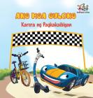 The Wheels -The Friendship Race: Tagalog language children's book (Tagalog Bedtime Collection) Cover Image