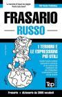 Frasario Italiano-Russo e vocabolario tematico da 3000 vocaboli Cover Image