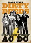Dirty Deeds: My Life Inside/Outside of AC/DC Cover Image