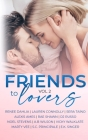 Friends to Lovers: A Steamy Romance Anthology Vol 2 Cover Image
