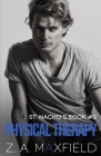 Physical Therapy: A small town, new beginnings, gay romance! (St. Nacho's #2) Cover Image