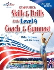 Gymnastics: Level 4 Skills & Drills for the Coach and Gymnast Cover Image