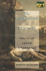 The Gardens of Adonis: Spices in Greek Mythology - Second Edition Cover Image