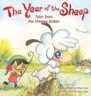 The Year of the Sheep (Tales from the Chinese Zodiac #10) Cover Image