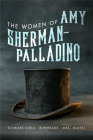 Women of Amy Sherman-Palladino: Gilmore Girls, Bunheads and Mrs. Maisel (The Women of.. #2) Cover Image