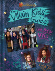 Descendants 3: The Villain Kids' Guide for New VKs Cover Image