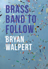 Brass Band to Follow Cover Image