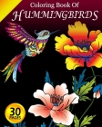 Coloring Book of Hummingbirds: Coloring Pages for Adults with Dementia [Creative Activities for Adults with Dementia] Cover Image