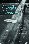 Fragile Dreams: Tales of Liberalism and Power in Central Europe Cover Image